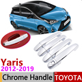 Для Toyota Yaris XP130 Vitz 2012 ~ 2019 хромированная дверная ручка крышка автомобильные аксессуары наклейки Набор отделки 2013 2014 2015 2016 2017 2018