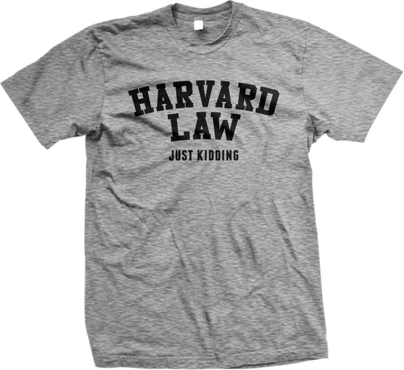 Hukum Harvard Hanya Bercanda-College Alumni Harvard University-Mens T-shirt