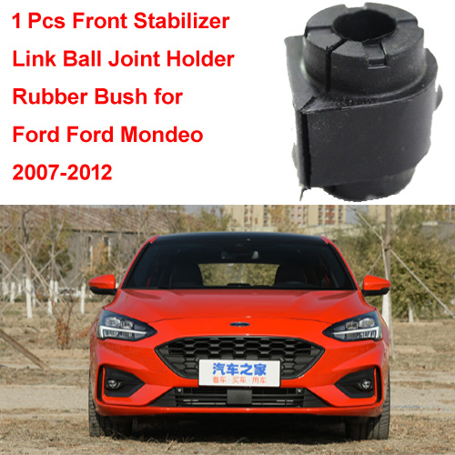 1 Pcs Front Stabilizer Link Ball Joint Holder Rubber Bush for  Ford Mondeo Mk4 2007-2012