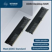 Sethrise-Memoria RAM DDR4 para ordenador, 8GB, 16GB, 2000/2666/3000/3200Mhz, 288 pines