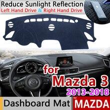 for Mazda 3 BM BN 2013~2018 Axela Anti Slip Mat Dashboard Cover Pad Sunshade Dashmat Car Accessories for Mazda3 2015 2016 2017
