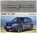 Для BMW X3 G01 2018 2019 2020 2021 + багажник на крышу багажная Стойка Высокое качество алюминиевый сплав аксессуары для модификации автомобиля