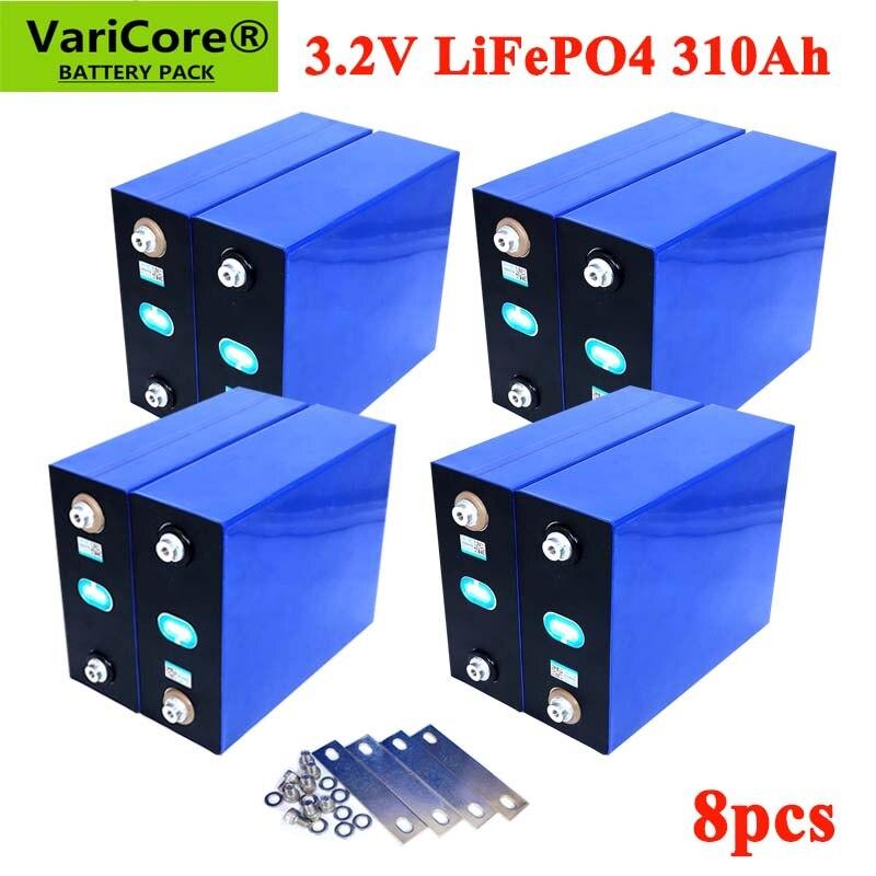 8 pièces VariCore 3.2V 310Ah lifepo4 batterie bricolage 4S 12V batterie Rechargeable pour voiture électrique RV système de stockage dénergie solaire
