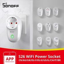 Itead SONOFF S26 Wifi Smart Plug Switch EU E/EU F/UK/AU/US/BR/IT/IL/CH/CN Timer Wall Power Socket e WeLink Plugs Work With Alexa