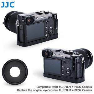 Image 1 - JJC 2 adet Eyecup mercek vizör siperliği Fuji Fujifilm X Pro2 XPro2 göz farı yumuşak silikon kauçuk kamera Eyecup koruyucu
