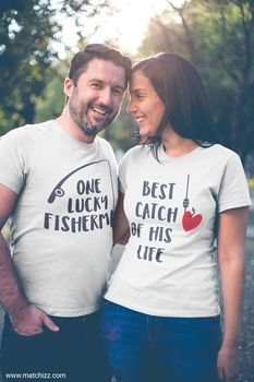 One Lucky Fisherman Best Catch of His Life Funny Fishing Shirts Couples TShirts Husband Wife T Shirt Valentines Day Gift - discount item  30% OFF Tops & Tees
