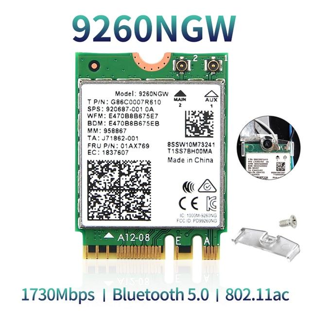 Double bande sans fil pour Intel 9260 carte WiFi 9260NGW 9260AC NGFF M.2 1.73Gbps 802.11ac Bluetooth 5.0 adaptateur réseau Wlan