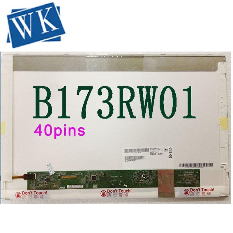 17.3 Inch N173O6-L02 Rev.C1 LTN173KT01,B173RW01 V.2 V.3 V.5 LP173WD1 (TL)(A1) LTN173KT02 N173FGE-L21 40-pin LCD Panel 1600*900