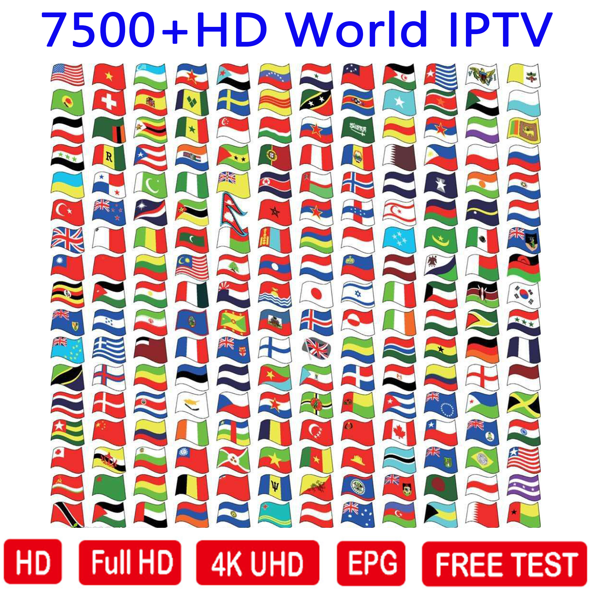 HD World IPTV 7500 Live 6000 VOD 4K HD Channel Best For Europe Arabic Asian Africa Latino America Android M3U IPTV Subscription