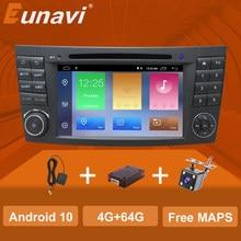 Eunavi 2 الدين أندرويد مشغل أسطوانات للسيارة راديو الصوت الوسائط المتعددة لمرسيدس بنز E-class W211 E200 E220 E300 E350 E240 E280 CLS الفئة W219