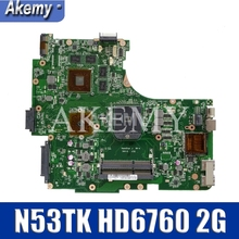N53TK Motherbaord per For Asus N53TK N53T N53TA Scheda Madre del Notebook HD6760 2G DDR3 100% il Lavoro di Test