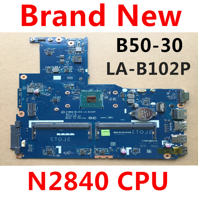جديد ZIWB0/B1/E0 LA B102P الكمبيوتر المحمول اللوحة لينوفو b50 30 للكمبيوتر المحمول إنتل N2830 N2840 وحدة المعالجة المركزية (استخدام ddr3L RAM) اختبار موافق