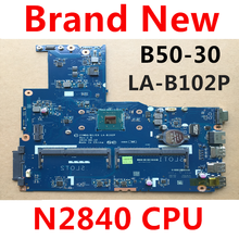 new ZIWB0/B1/E0 LA B102P laptop motherboard PC for lenovo b50 30 notebook  for intel N2830 N2840 CPU(use ddr3L RAM)Test ok