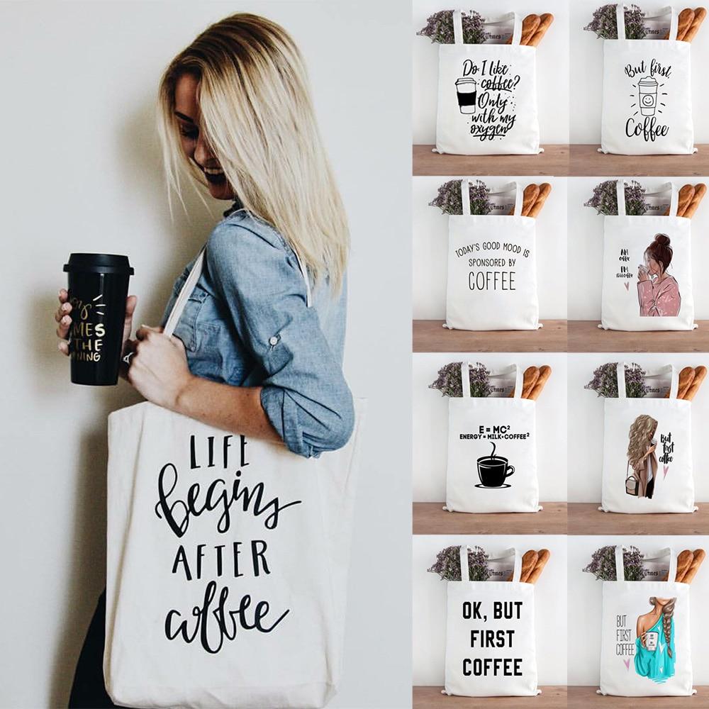 Canvas Shopping Bag Reusable Eco FriendlyTote Bag Coffee First Mom Life Shopper Book Bags Teacher Student Shoulder Bag Compra