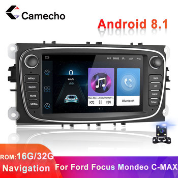Camecho 2 Din Android 8.1 Car Radio 7 Multimedia Player GPS WiFi BT auto Video for Ford Focus MK2 Mondeo C-MAX S-MAX Galaxy II image