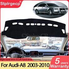 Dla Audi A8 D3 2003 ~ 2010 4E antypoślizgowa mata anty-uv pokrywa deski rozdzielczej Pad Shade Dashmat Protect Carpet akcesoria s-line 2006 2007