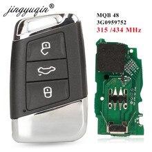 jingyuqin Chave remota inteligente 3 botões 315 MHz / 434 MHz FOB para Volkswagen VW Magotan B8 Superb A7 Passat variante 2015-2019 Substituição