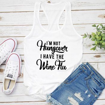 I'm Not Hungover I Have The Wine Flu Tank Women Sleeveless Sarcasic Day Drinking Gym Workout Tops image
