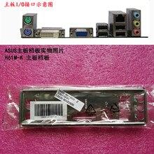 Original IO I/O Shield Back Plate BackPlate BackPlates Blende Bracket For ASUS H61M K、H61M F、H81M R、H81M P、H81M P SI