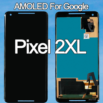 100% Original Amoled For Google Pixel 2 XL LCD Display Touch Screen for Google Pixel 2XL Digitizer Assembly Replacement Parts