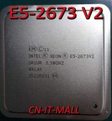 معالج Intel Xeon E5-2673 V2 CPU 3.3 جيجاهرتز 25 متر 8 كور 16 خيط LGA2011