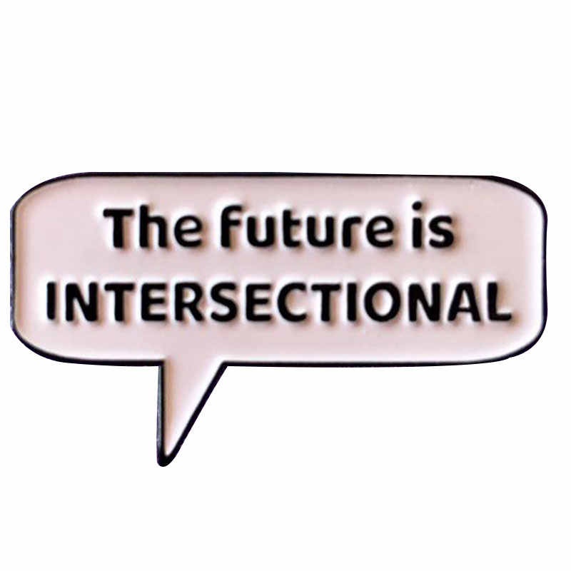 The future is intersectional enamel pin สตรีเข็มกลัด pin