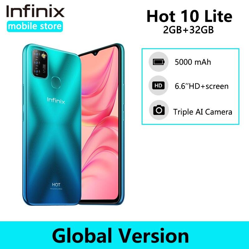 Глобальная версия Infinix Hot 10 Lite 2 ГБ 32 ГБ смартфон 6,6 дюйма HD 1600*720P аккумулятор 5000 мАч Helio A20 камера 13 МП