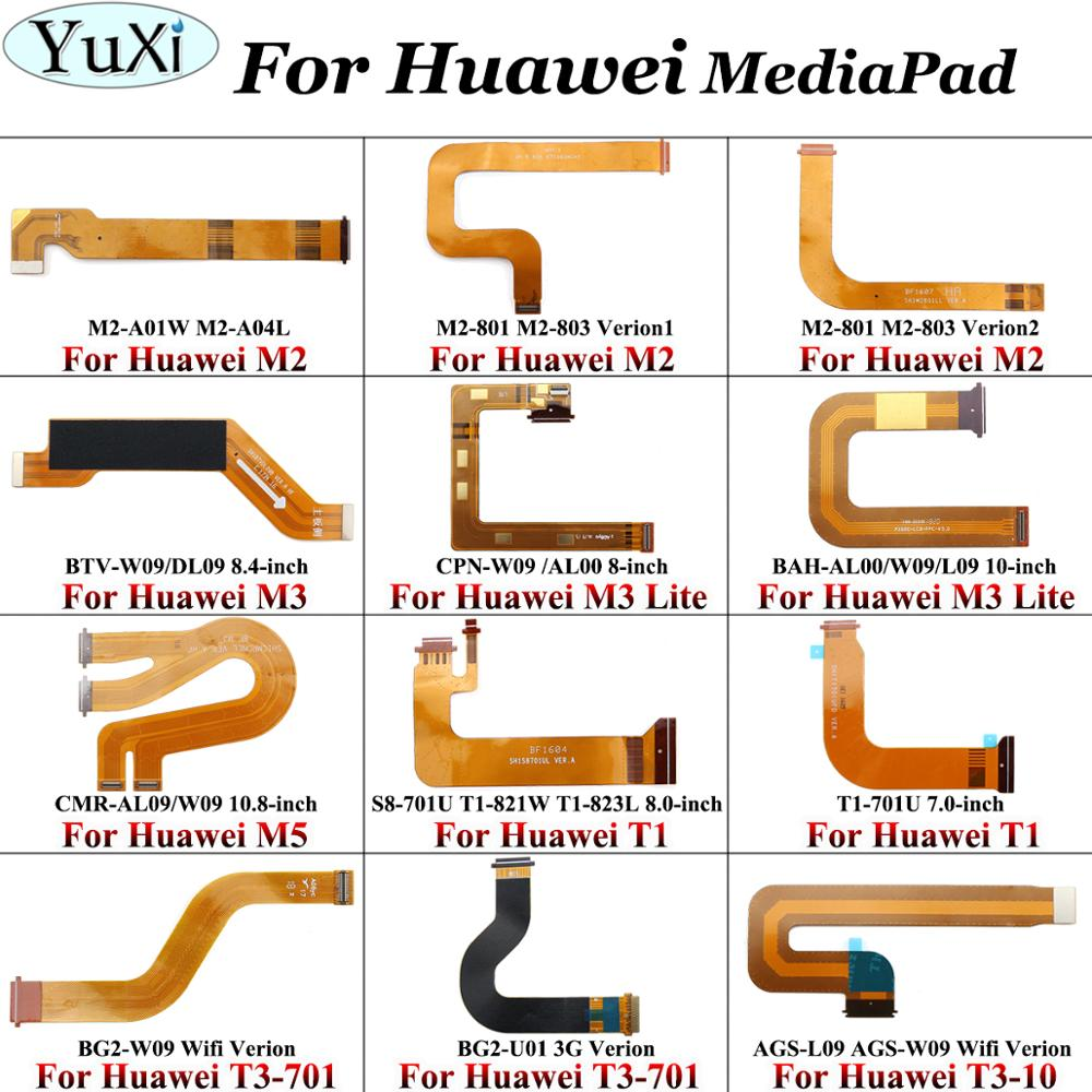 YuXi For Huawei MediaPad M2 M3 Lite T1-821W T1-823L T1-701U BG2-W09 BG2-U01 AGS-L09 LCD Motherboard Display Connector Flex Cable