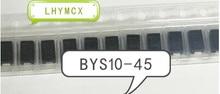 20 шт BYS10 45 BYS045 BYS10 45 E3/защитный чехол для мобильного телефона SMA