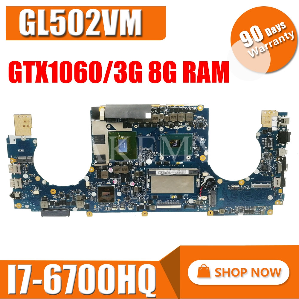 laptop Motherboard For ASUS GL502VMZ GL502VM GL502VMK Mainboard 8G/I7-7700HQ GtX1060/3GB exchange!!! image
