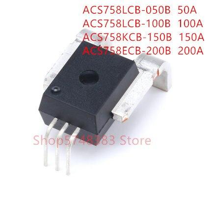 1PCS/LOT ACS758 50A 100A 150A 200A ACS758LCB-050B ACS758LCB-100B ACS758KCB-150B ACS758ECB-200B current sensor
