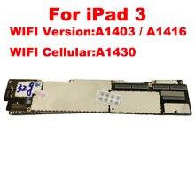 A1403 / A1416 Hay A1430 Mainboard Cho Ipad 3 Bo Mạch Chủ Full Chip ban Đầu Mở Khóa Cho Ipad 3 Logic Ban Không ICloud