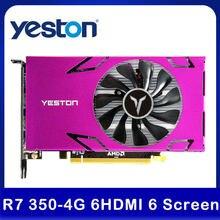 Yeston R7 350-4G 6HDMI 6 Bildschirm Grafikkarte Unterstützung Split Screen 4GB Speicher/GDDR5/128Bit 4500MHz VGA + HDMI + DVI-D PC Video Karte