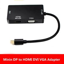 цена на 4k 3 in 1 Mini DP DisplayPort to HDMI/DVI/VGA Display Port Cable Adapter for Apple MacBook Pro