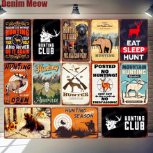 Hunting Season Plaque Vintage Metal Tin Sign Bar Club Garden Decoration Eat Sleep Hunt Posters Deer Bear Wall Art Decor N316 ngr sleep bear