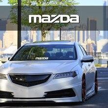 1 шт. автомобильное лобовое стекло наклейки стайлинга автомобилей Виниловые Наклейки Аксессуары для MAZDA Mazda2 Mazda3 Mazda4 Mazda5 Mazda6 Mazda8 CX-3 CX-5