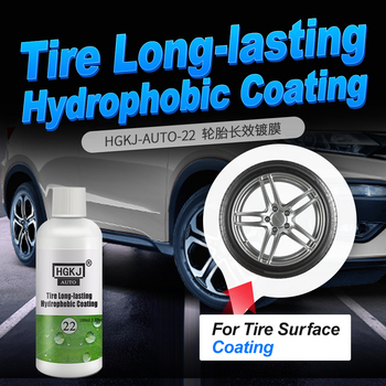 HGKJ Tire Coating Wash Cleaning Tools Car Accessories Tire Long-lasting Care Polishing Waxing Agent Hydrophobic Coating 30ml hardness 10h super hydrophobic car glass coating car liquid coat paint care durability anti corrosion coating set