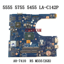 CPU 5455 Dell Inspiron Laptop Motherboard LA-C142P A8-7410 for 5555/5455/5755 R5 M335-2gb/Cn-0gfdvc/Gfdvc/100%tested