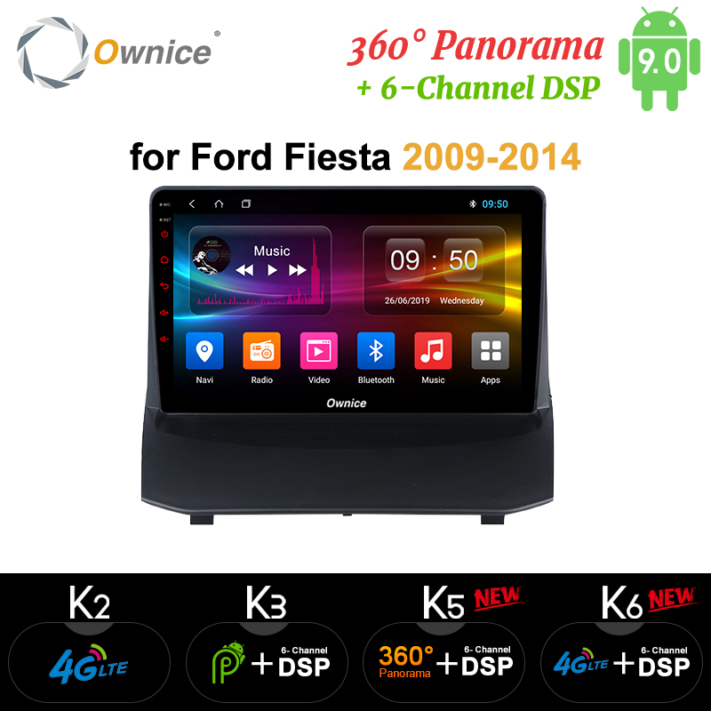 Ownice Android 9.0 Car Radio Stereo k3 k5 k6 for <font><b>Ford</b></font> <font><b>Fiesta</b></font> 2009 - 2015 Octa Core Car DVD <font><b>GPS</b></font> player 360 Panorama DSP SPDIF 4G image