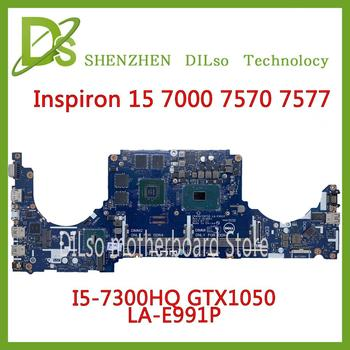 KEFU LA-E991P motherboard For DELL Inspiron 15 7000 7570 7577 motherboard I5-7300HQ GTX1050 CN-0CPHC8 Test 100%