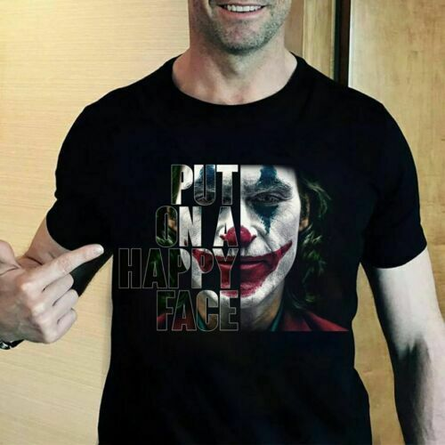 Joker T Shirt Put On A Happy Face Joker 2019 Quotes Movie T Shirt Black Male Battery Funny Cotton Tops