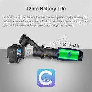 Image 3 - Hohem iSteady Pro 3 3 axis Handheld Splash Proof Gimbal for DJI Osmo Action Gopro Hero 8/7/6/5/4/3 SJCAM YI Cam Insta360 ONE R