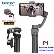 Benro P1 3-осевой ручной карданный стабилизатор w крепление микрофона адаптер кронштейн VS DJI Osmo Mobile 3 2 Osmo Карманный Zhiyun Smooth 4