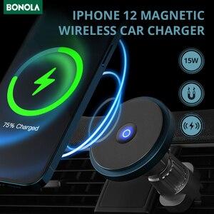 Image 3 - Bonola المغناطيسي سيارة لاسلكي للشحن ل iPhone12/12 برو/12 Mini/12 برو ماكس Magsafe سريع 15 واط سيارة لاسلكية حامل هاتف شاحن