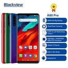 الإصدار العالمي Blackview A80 برو رباعية كاميرا خلفية ثماني النواة 4GB 64GB الهاتف المحمول 6.49 'Waterdrop 4680mAh 4G الهاتف الذكي