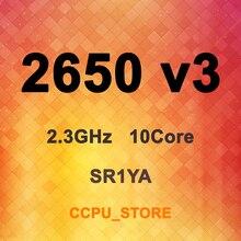 Xeon E5 2650 v3 sr1ya 2.3ghz 10 núcleos 20thread 25mb 105w LGA2011 3 processador x99 cpu não qs/es