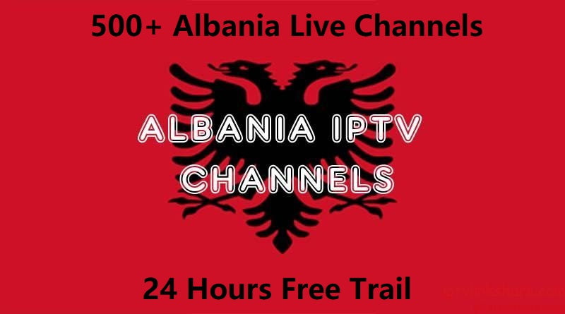Albania IPTV Subscription 12 Months Support M3U Smarters PRO Smart TV Fire Stick Android TV Box With 500+ Albanian Channels