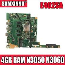 NOVO! E402SA 4GB RAM N3050 N3060 E502SA Motherboard Para For Asus E402 E502 E502SA E402S E502S laptop Motherboard