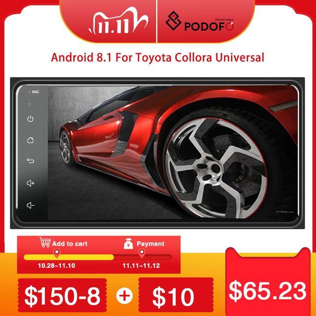 Podofo 2 din Android 8.1 Radio GPS Car Multimedia Player 2Din Universal for Toyota VIOS CROWN CAMRY HIACE PREVIA COROLLA RAV4