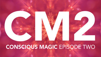 Conscious Magic Episode 2 by Ran Pink and Andrew Gerard,Magic Tricks image